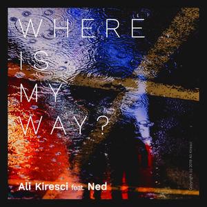 Ali Kiresci - Where is my way