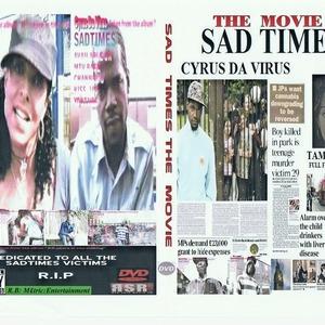 CYRUS DA VIRUS - SAD TIMES