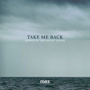 mas - Take me Back (Songs of the Silent Years)