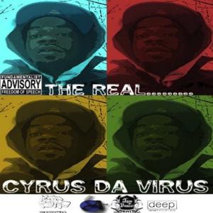 CYRUS DA VIRUS - THE REAL CYRUS DA VIRUS