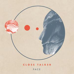 Close Talker - Pace
