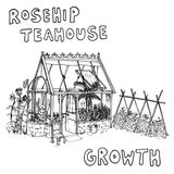 Rosehip Teahouse - Growth