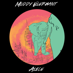 Muddy Elephant - Alice