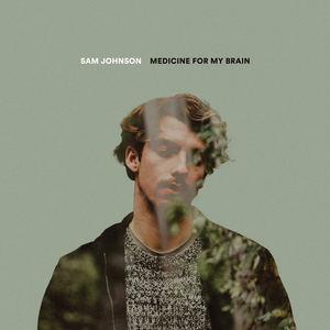 Sam Johnson - Medicine For My Brain