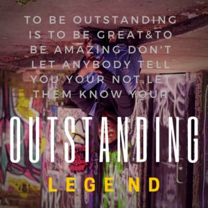 L E G E N D - Outstanding