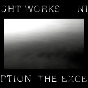 Night Works - The exception