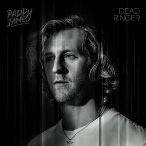 Paddy James - Dead Ringer