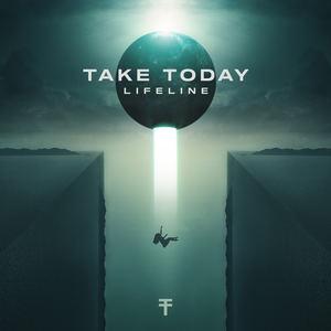 Take Today - Lifeline