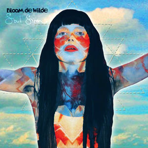 Bloom de Wilde - Soul Siren