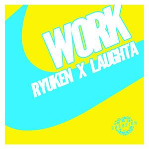Ryuken x Laughta