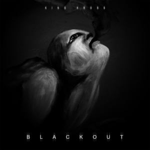 King Kross - Blackout