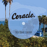 Coracle - To The Deep