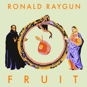 Ronald Raygun - Fruit