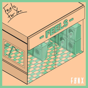 FØNX - Feels For You