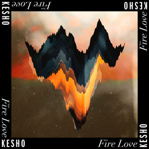KESHO - Fire Love