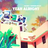 Summer Heart - Yeah Alright (with MAJRO)