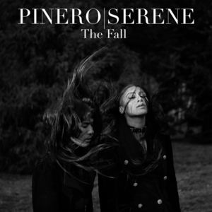 PINERO|SERENE - The Fall