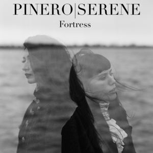 PINERO|SERENE - Fortress