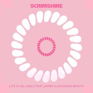 Scrimshire - Life Is Valuable