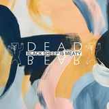 DEADBEAR - Black Sheep Is Meaty