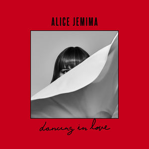 Alice Jemima - Dancing in Love - Edit