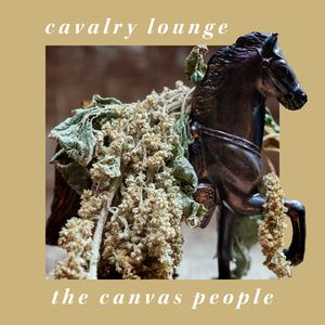 The Canvas People - Cavalry Lounge