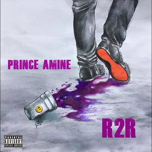 Prince Amine - R2R