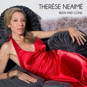 Therése Neaimé - Been and Gone