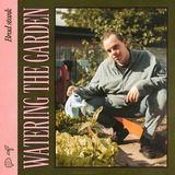 Brad stank - Watering The Garden