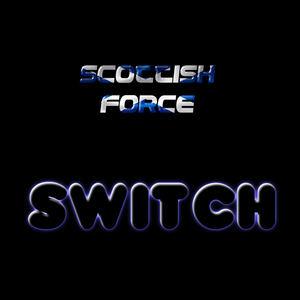 Scottish Force - Switch