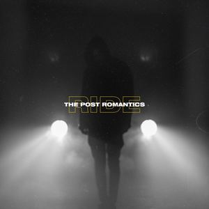 The Post Romantics - Ride