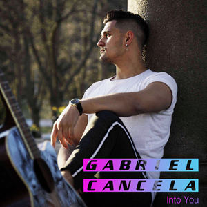 Gabriel Cancela - Into You