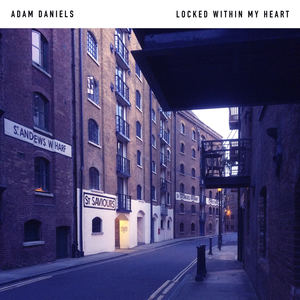 Adam Daniels - Locked Within My Heart
