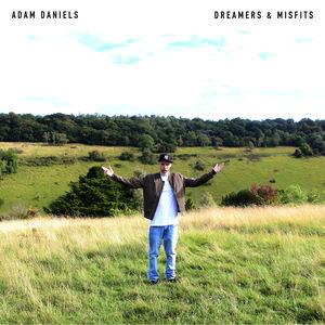 Adam Daniels - Dreamers & Misfits