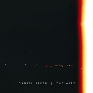Daniel Steer - The Wire