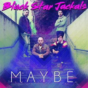 Black Star Jackals - Maybe