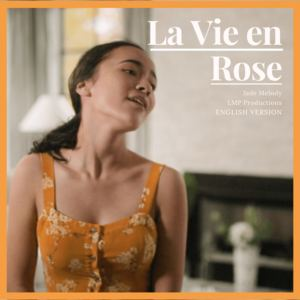 Jade Melody - La Vie en Rose (English version)