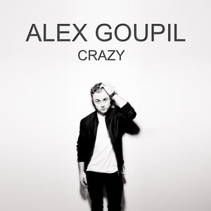 Alex Goupil - Crazy