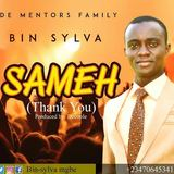 BIN-SYLVA  - BIN-SYLVA. SAMEH {THANK YOU} PROD BY DECOOLE