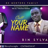BIN-SYLVA  - BIN-SYLVA. CALL YOUR NAME PROD BY FIVEOOH