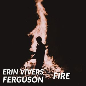 Erin Vivers Ferguson - Fire