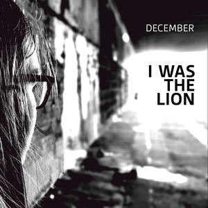 December - I was the lion