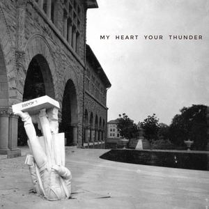 My Heart Your Thunder - New Rules