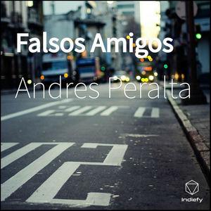 Andres Peralta - Falsos Amigos