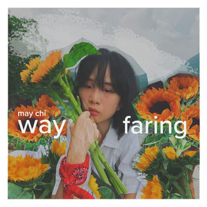 May Chi - Wayfaring