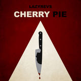 Lazyrevs - Cherry Pie