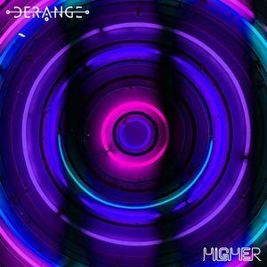 Derange - Higher