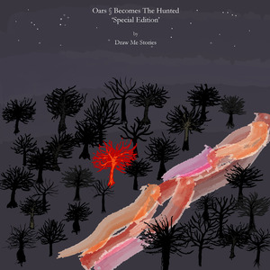 Draw Me Stories - Becomes The Hunted, by Draw Me Stories