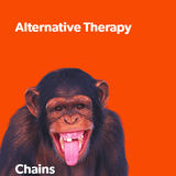 Alternative Therapy  - Chains