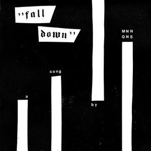 MNNQNS - Fall Down